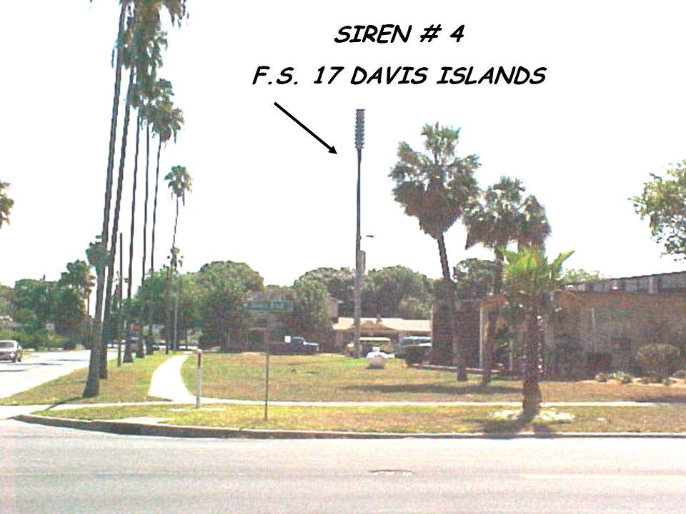 SIREN # 4 F.S. 17 DAVIS ISLANDS