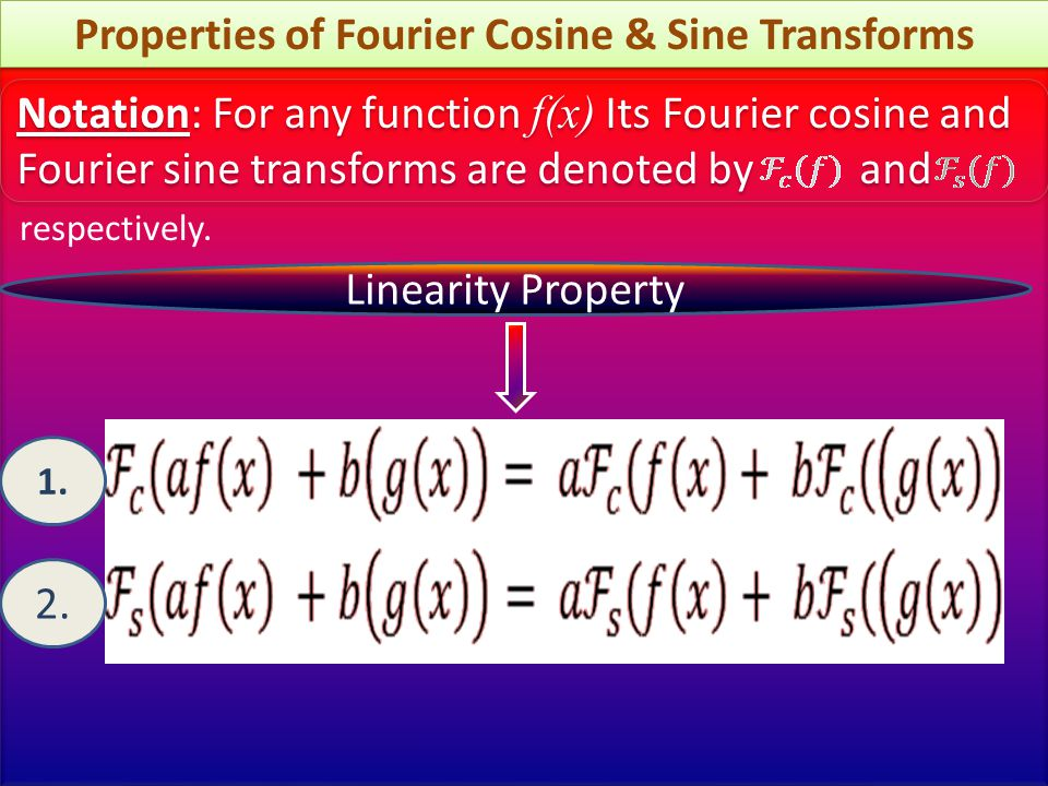 Properties of Fourier Cosine & Sine Transforms