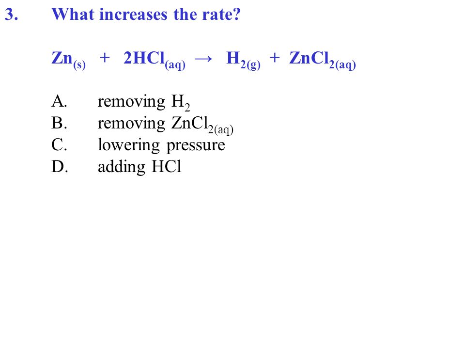 3.What increases the rate.