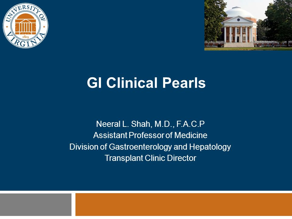 Clinical Pearls ■Upper GI Diseases  PPI Therapy ■Lower GI Diseases  Colon - C.