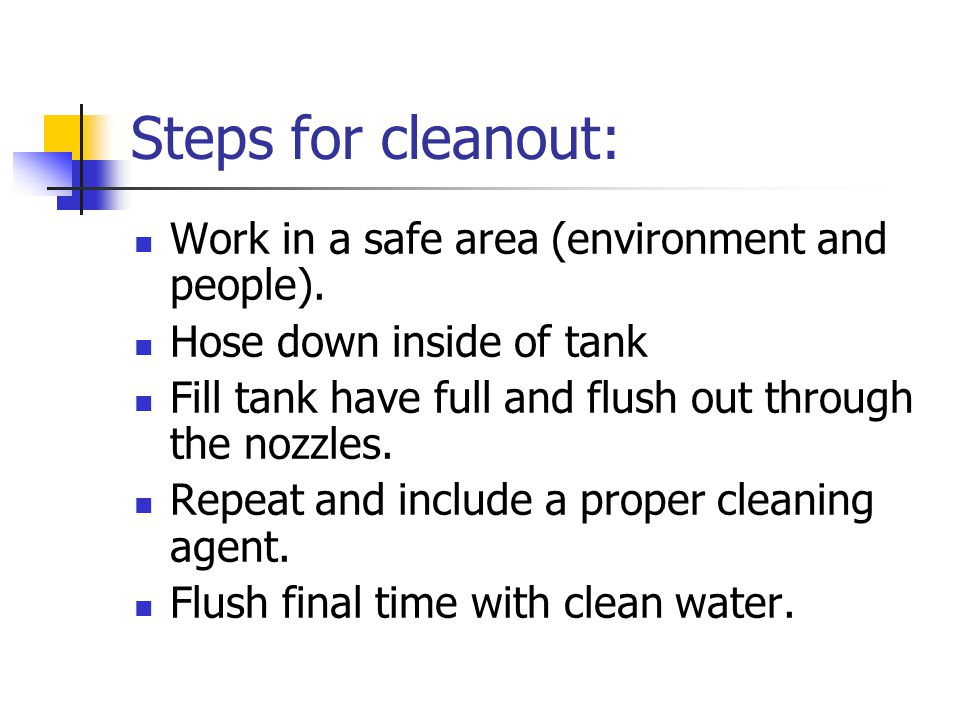 Steps for cleanout: Spray and mix/load equipment should be thoroughly rinsed with clean water and the rinsate applied to field (according to label) prior to the cleaning process.
