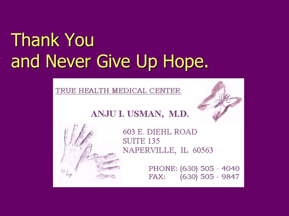 Thank You and Never Give Up Hope.