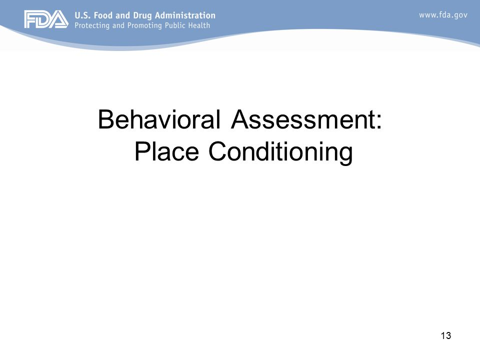 13 Behavioral Assessment: Place Conditioning