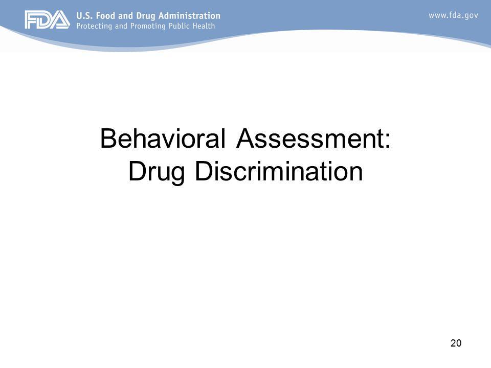 20 Behavioral Assessment: Drug Discrimination