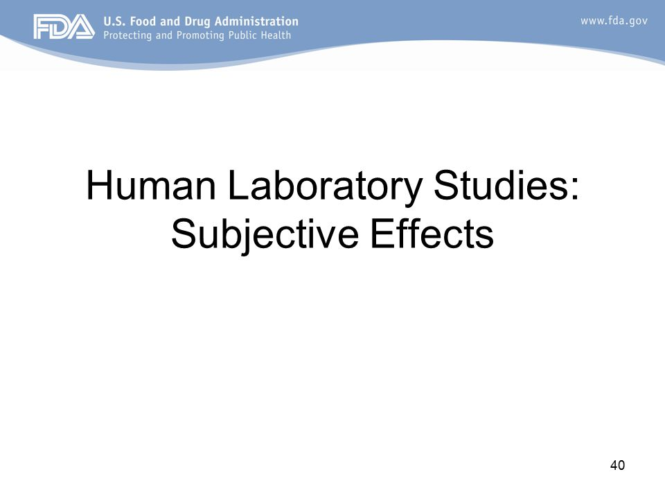 40 Human Laboratory Studies: Subjective Effects