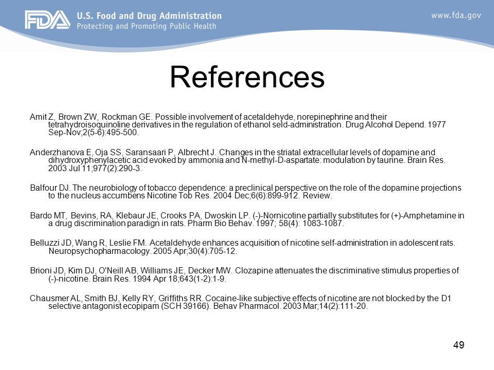 49 References Amit Z, Brown ZW, Rockman GE.