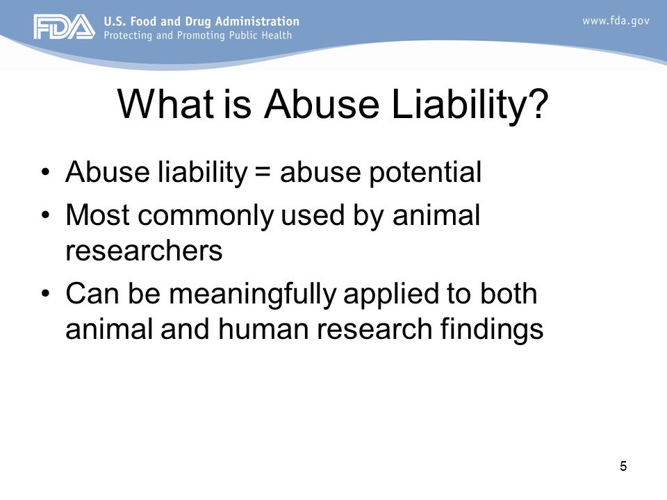 5 What is Abuse Liability.