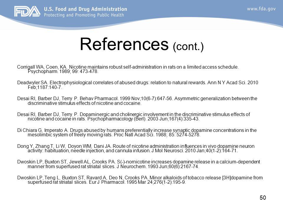50 References (cont.) Corrigall WA, Coen, KA.