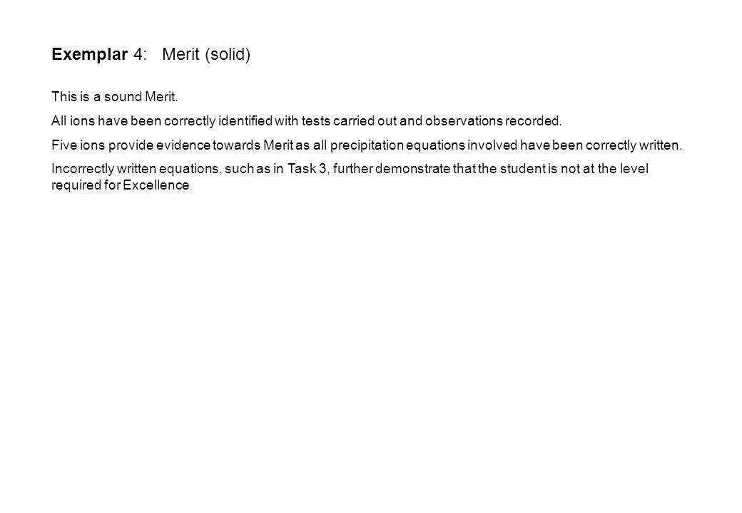Exemplar 4: Merit (solid) This is a sound Merit.