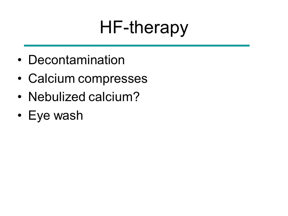 HF-therapy Decontamination Calcium compresses Nebulized calcium Eye wash
