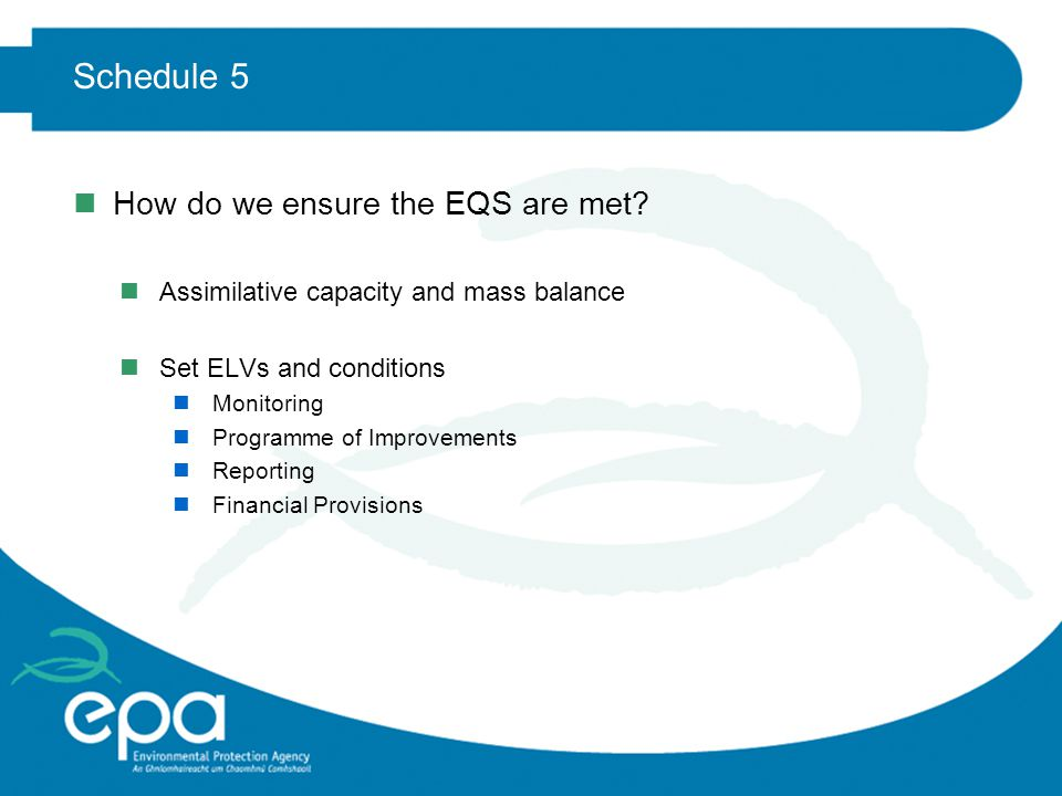 Schedule 5 nHow do we ensure the EQS are met.