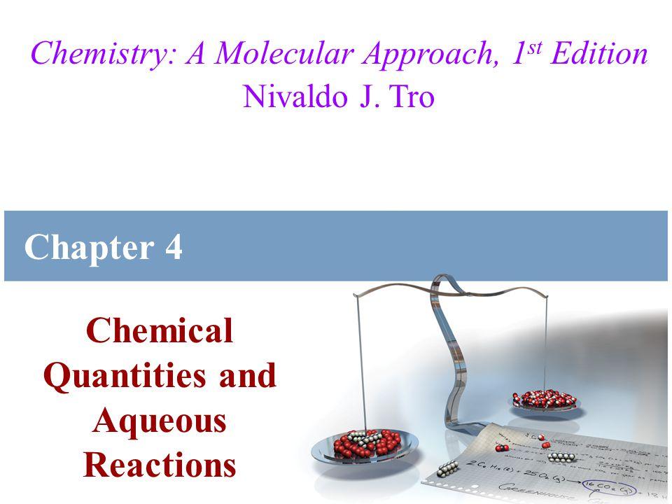 Chemistry: A Molecular Approach, 1 st Edition Nivaldo J.