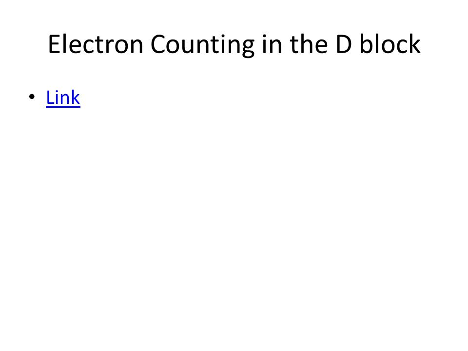 Electron Counting in the D block Link