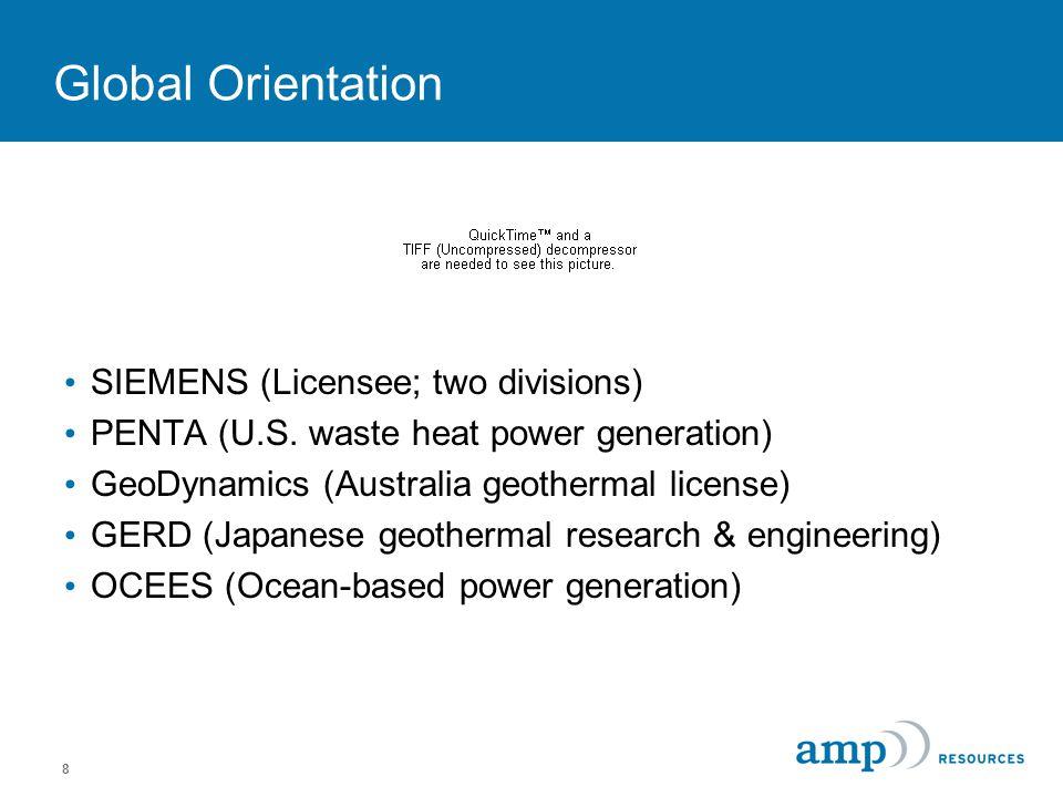8 Global Orientation SIEMENS (Licensee; two divisions) PENTA (U.S.