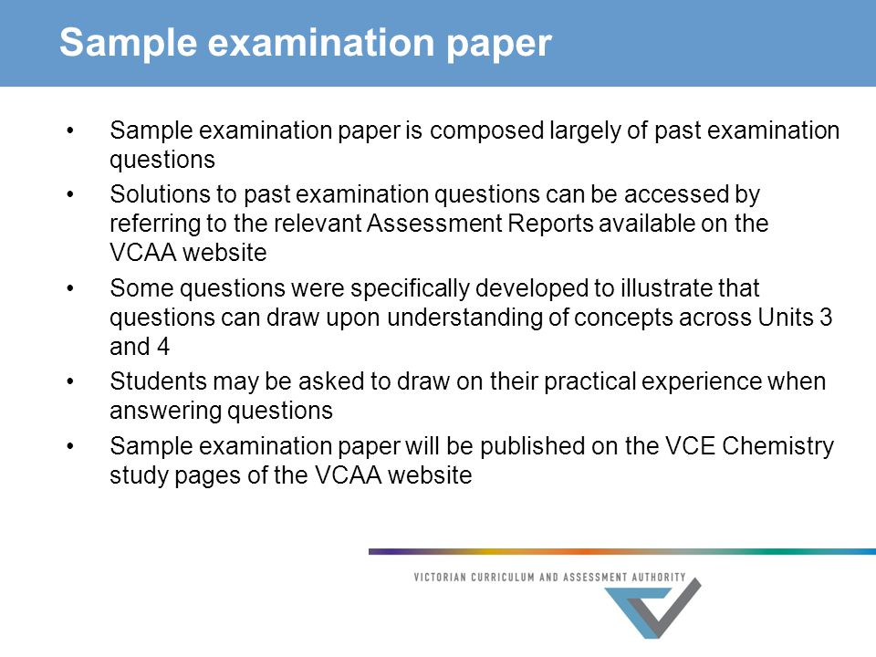 Sample examination paper Sample examination paper is composed largely of past examination questions Solutions to past examination questions can be acc