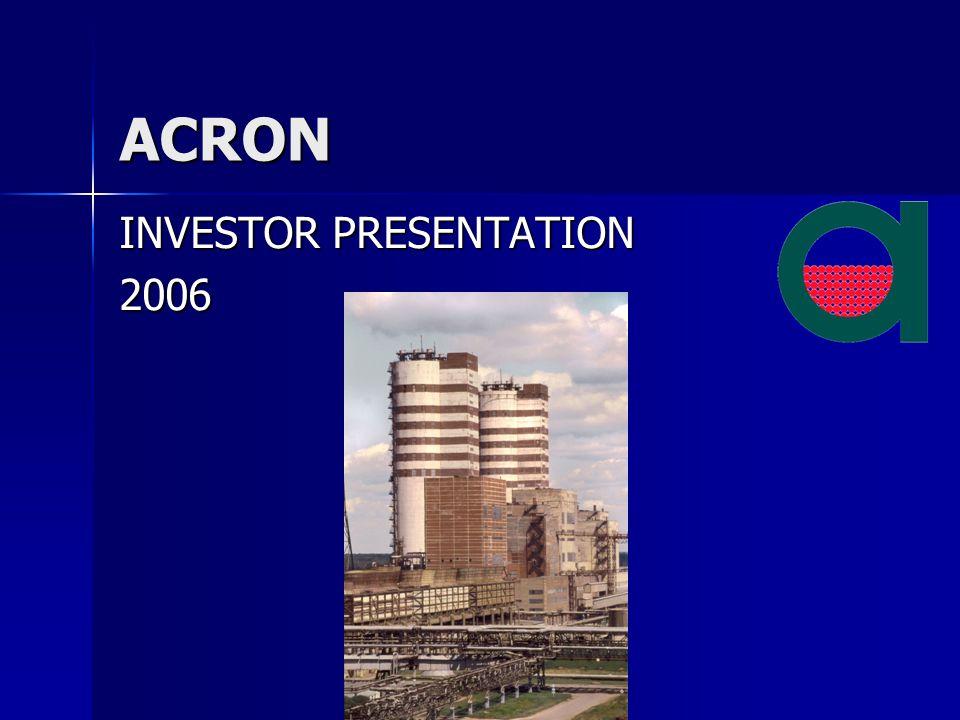 ACRON INVESTOR PRESENTATION 2006