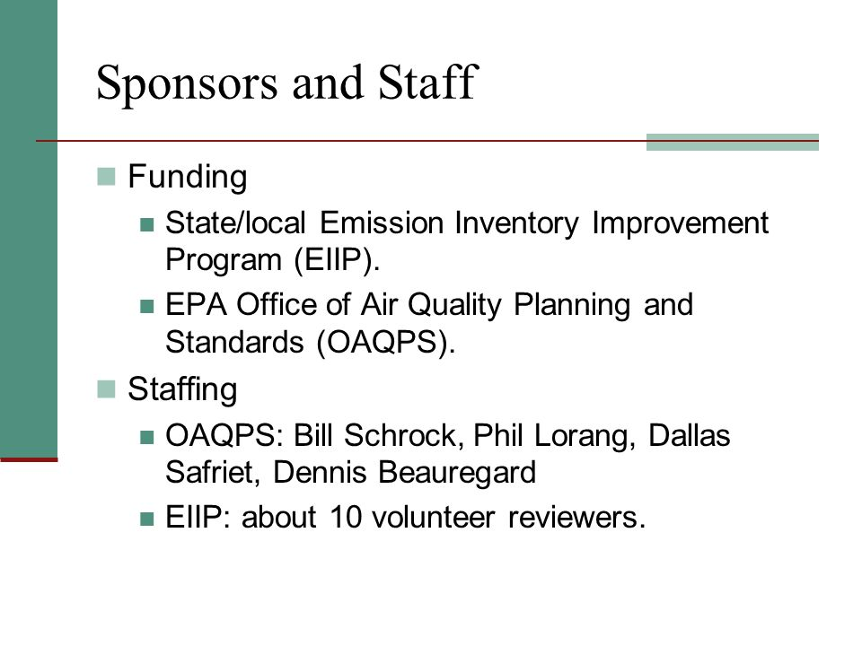 Sponsors and Staff Funding State/local Emission Inventory Improvement Program (EIIP).