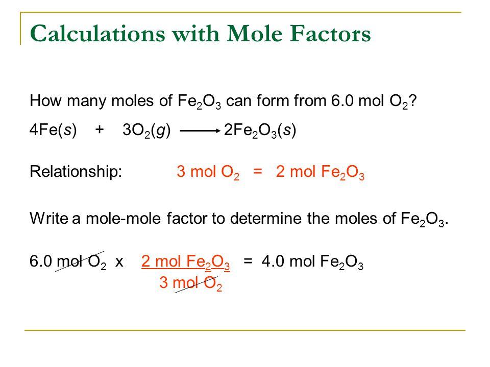 How many moles of Fe 2 O 3 can form from 6.0 mol O 2 .