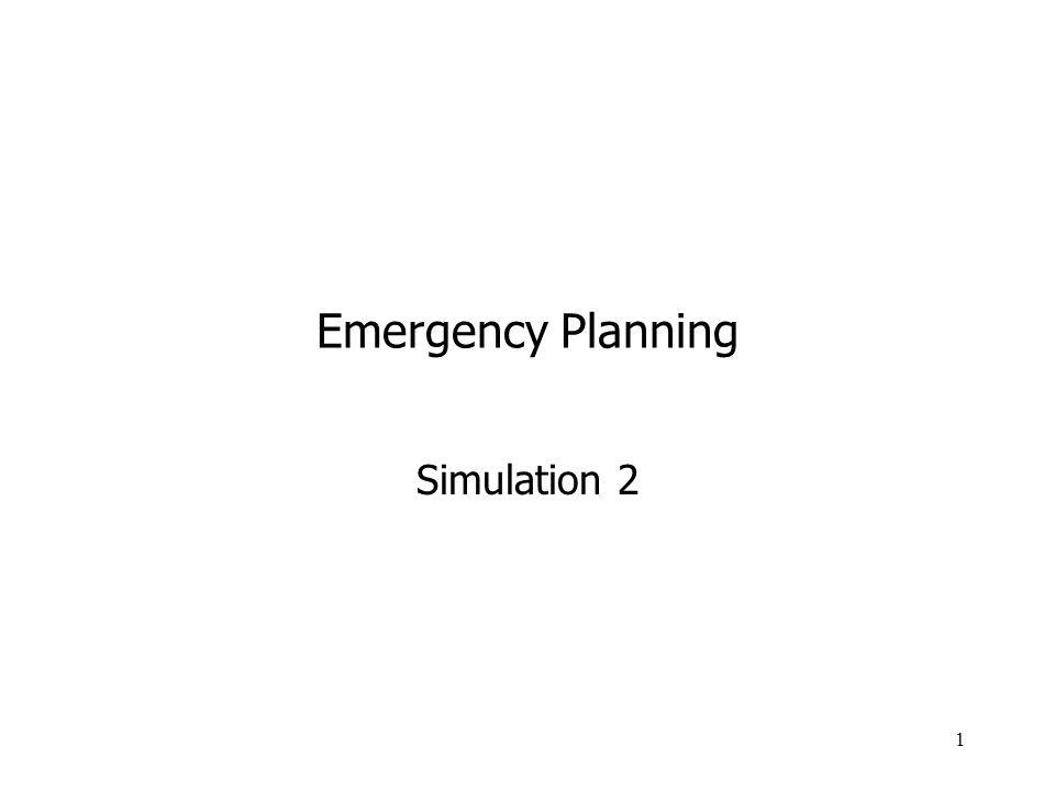 1 Emergency Planning Simulation 2