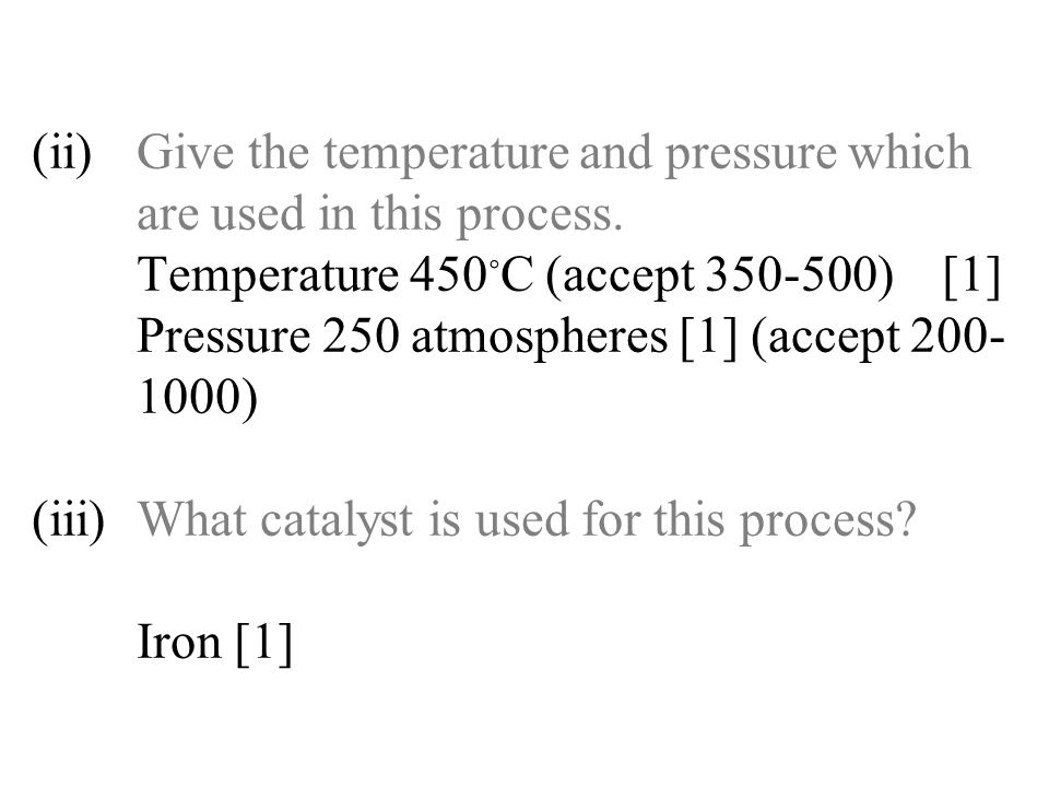 10 Influence of Temperature and Pressure on the % Yield N 2 (g) + 3 H 2 (g)  2 NH 3 (g) Energy Change = – 76 kJ/mol