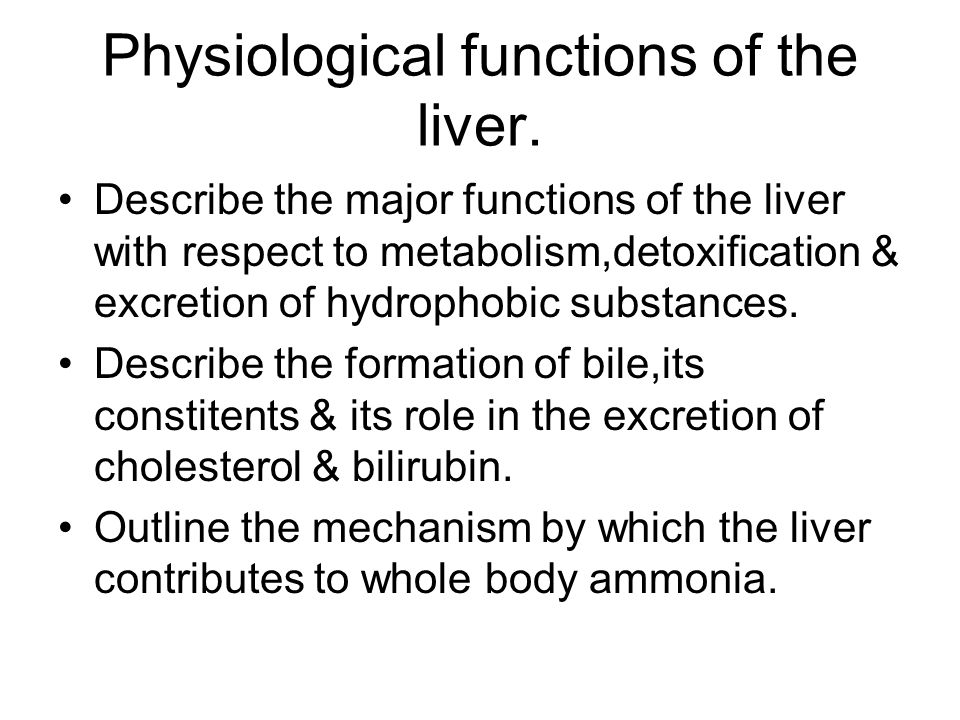 Physiological functions of the liver.