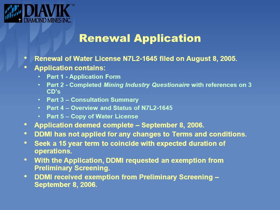 Renewal Application Renewal of Water License N7L2-1645 filed on August 8, 2005.