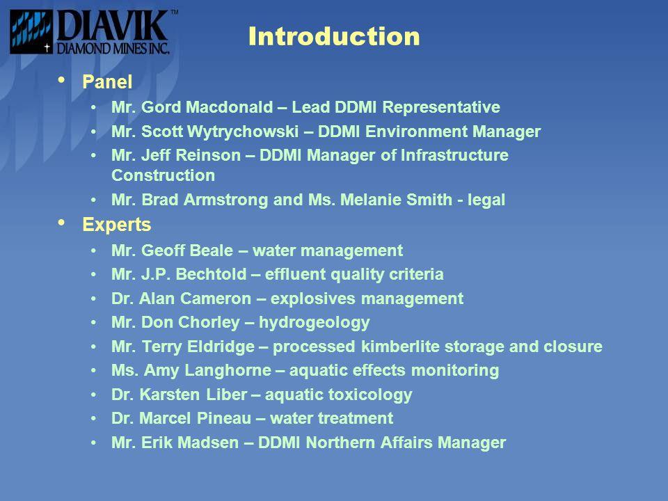 Introduction Panel Mr.Gord Macdonald – Lead DDMI Representative Mr.