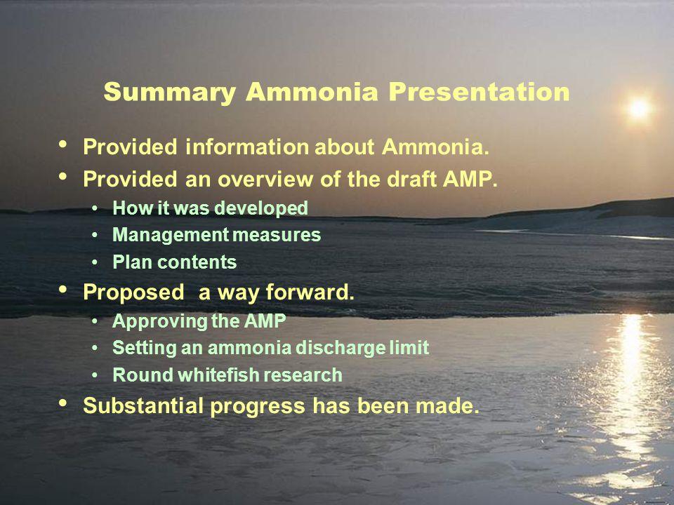 Summary Ammonia Presentation Provided information about Ammonia.