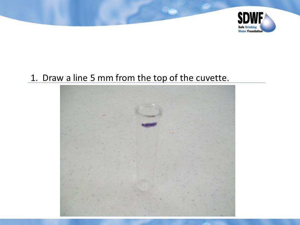 1.(Continued) Begin with the Urban Treated Water sample and pour the sample up to the marked line.