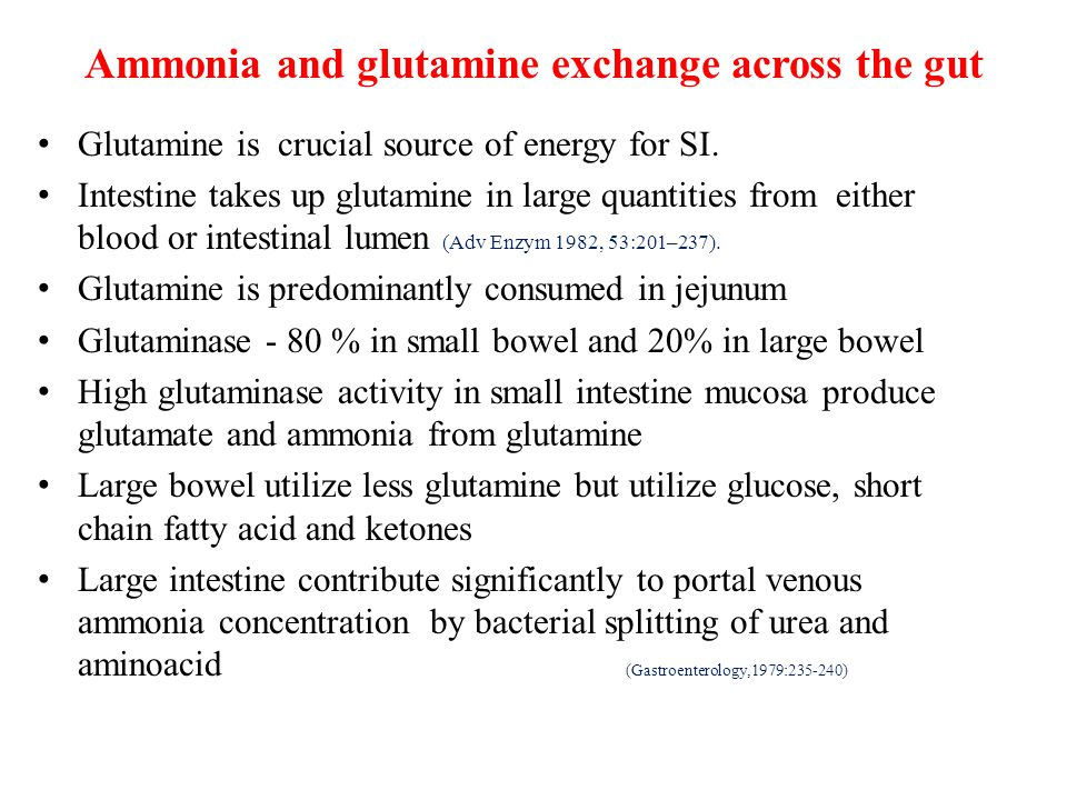 Ammonia and glutamine exchange across the gut Glutamine is crucial source of energy for SI. Intestine takes up glutamine in large quantities from eith