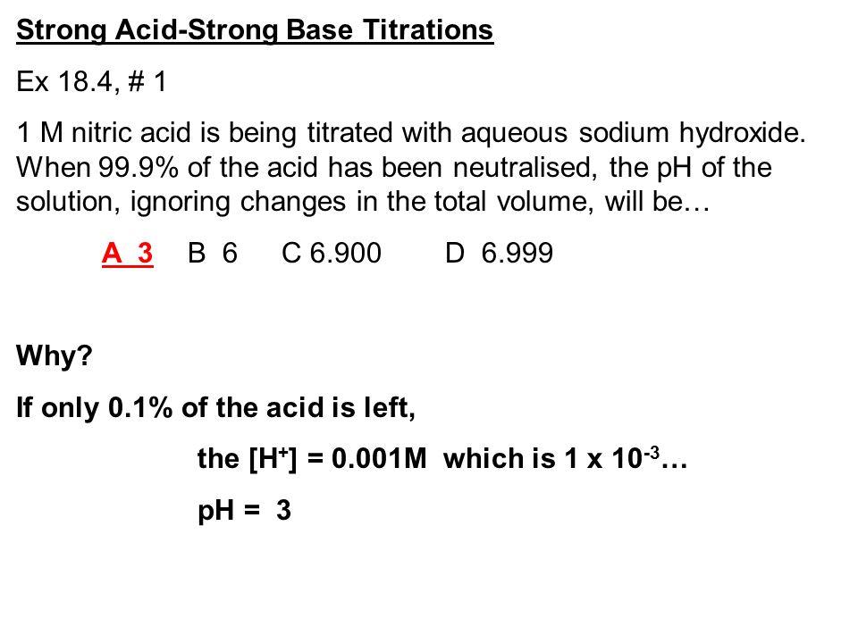 Weak Acid-Strong Base Titrations CH 3 COOH (aq) + NaOH (aq) CH 3 COONa (aq) + H 2 O (l) CH 3 COOH (aq) + OH - (aq) CH 3 COO - (aq) + H 2 O (l) 16.4