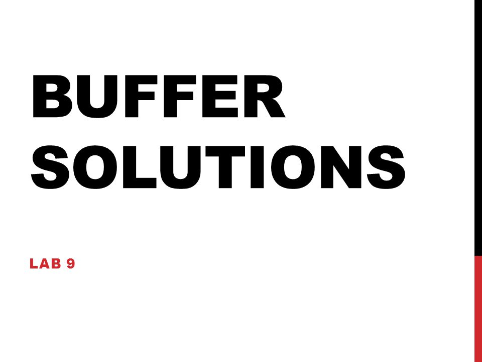 BUFFER SOLUTIONS LAB 9