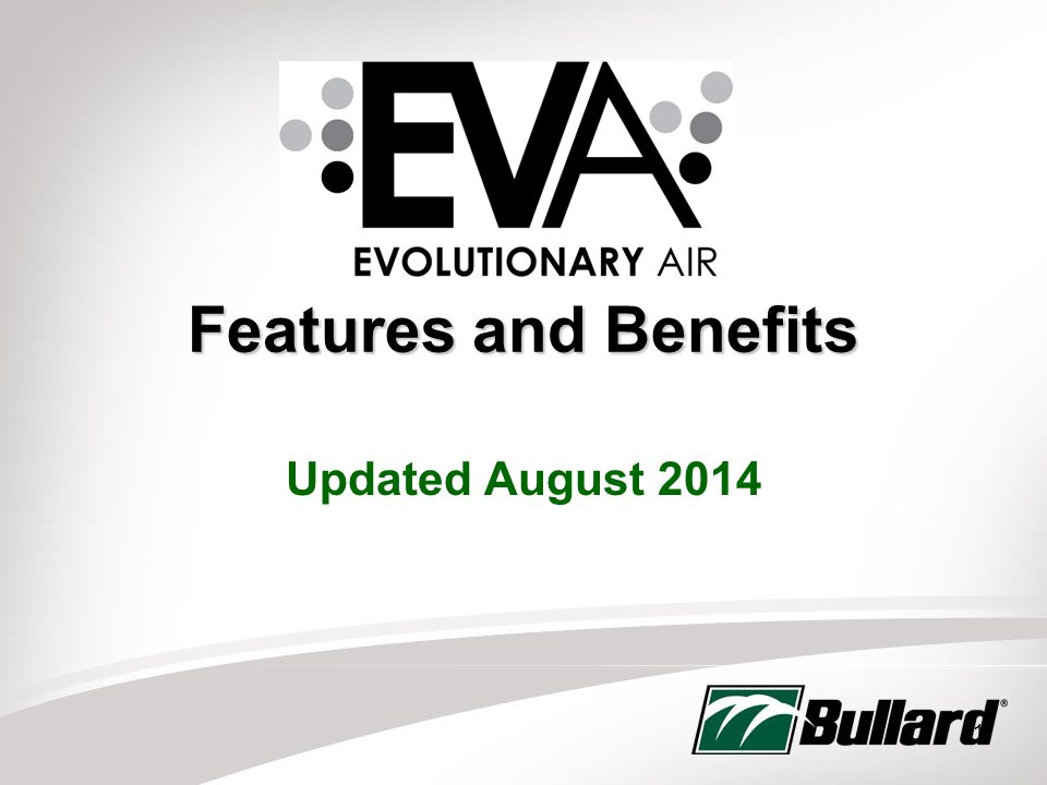 Features and Benefits Updated August 2014 1