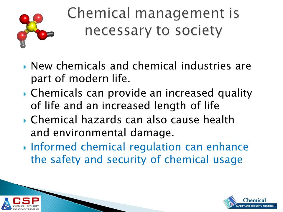  New chemicals and chemical industries are part of modern life.