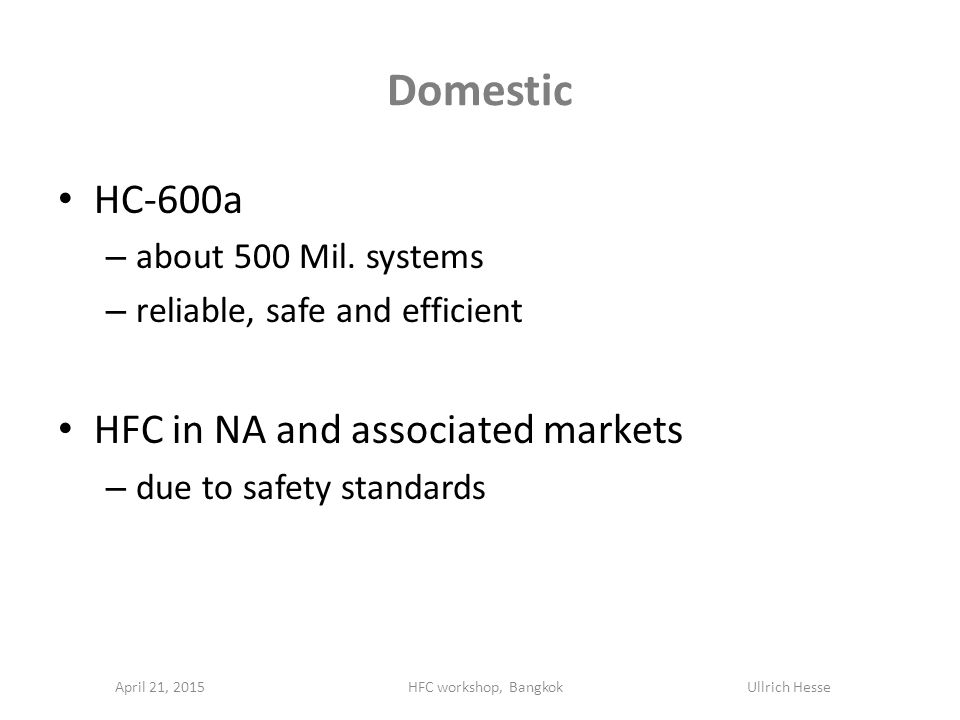 Domestic HC-600a – about 500 Mil.