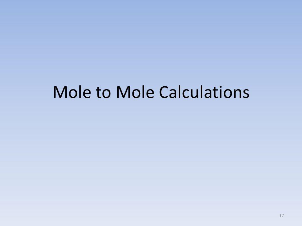Mole to Mole Calculations 17