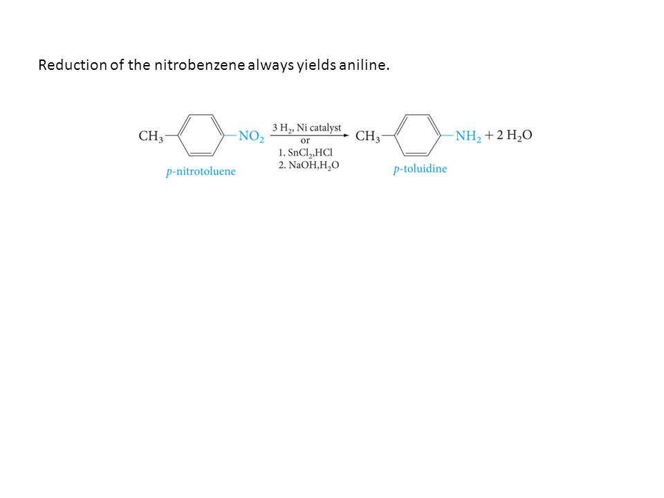 Reduction of the nitrobenzene always yields aniline.