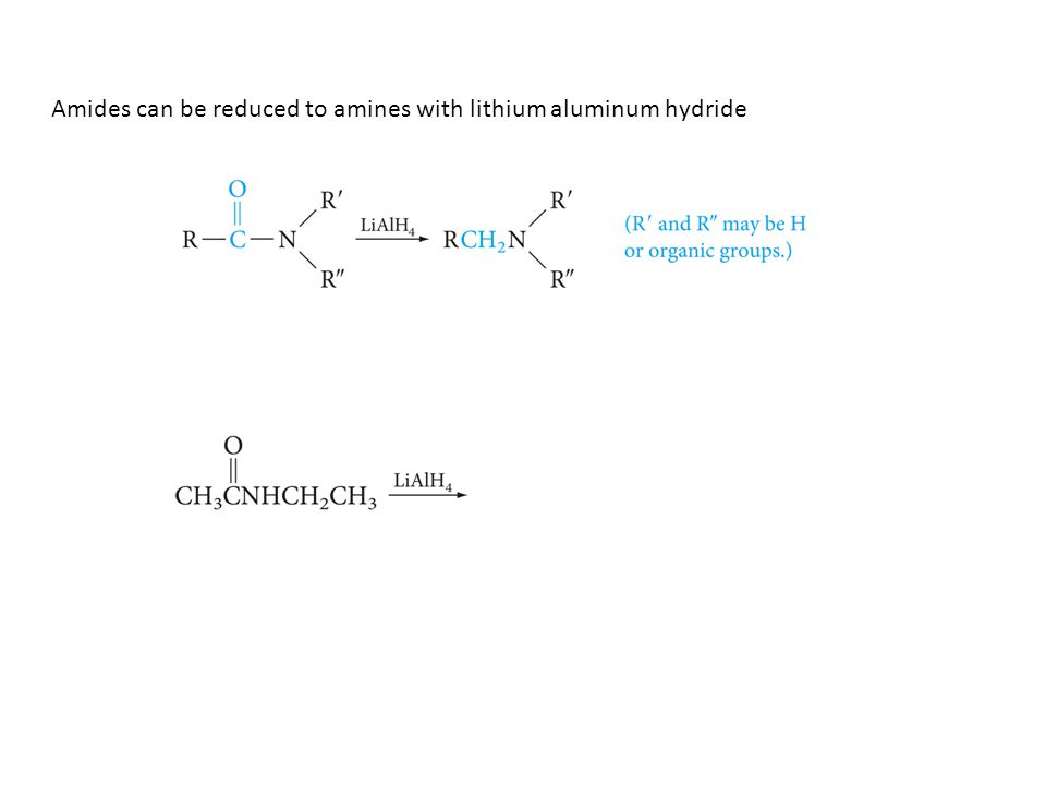 Amides can be reduced to amines with lithium aluminum hydride
