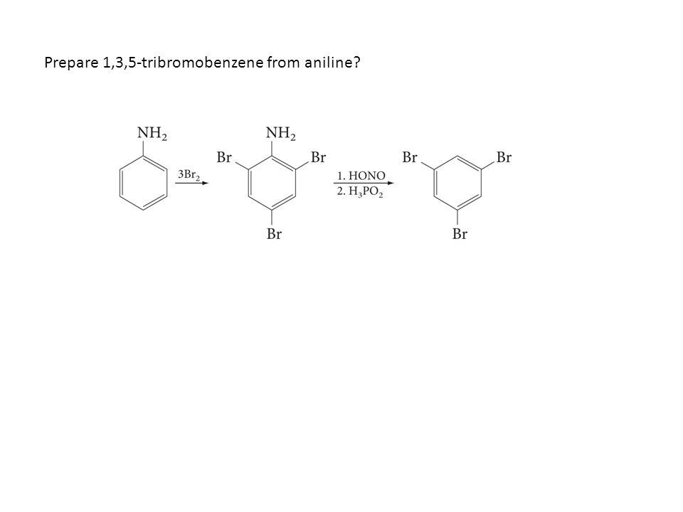 Prepare 1,3,5-tribromobenzene from aniline?