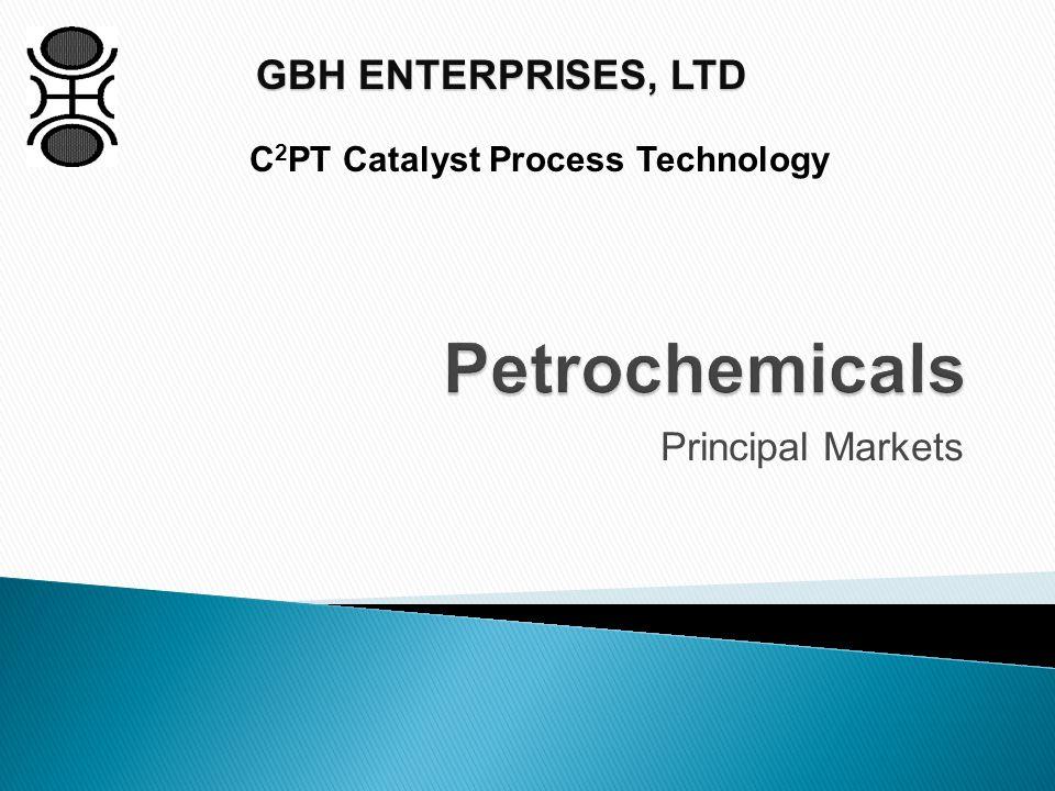Petrochemicals: Global Catalyst Markets Petrochemicals: Global Catalyst Markets Petrochemicals Aromatics Organic Synthesis Oxidation Organic Chemicals Inorganic Chemicals Hydrogenation Dehydrogenation Polymerization Polyethylene Polypropylene