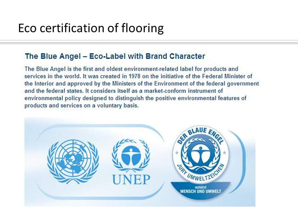 Eco certification of flooring