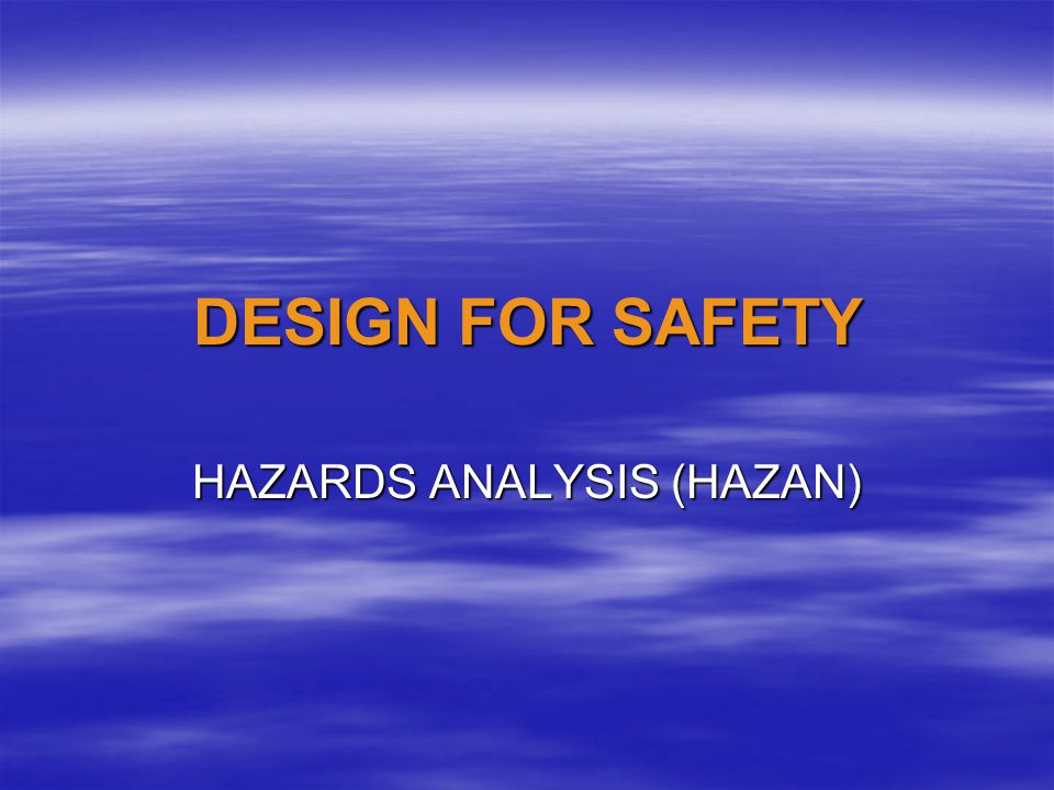 HAZAN STUDY  STARTS WITH THE SAME INFORMATION AND TEAM AS THE HAZOPS STUDY  EXAMINES THE RESULT OF FAILURE OF EQUIPMENT OR CONTROLS  INDIVIDUAL - SINGLE JEOPARDY  MULTIPLE - DOUBLE JEOPARDY  CAN BE ORGANIZED WITH FAULT TREE ANALYSIS (FTA)  ALSO CALLED QUANTITATIVE RISK ASSESSMENT (QRA)