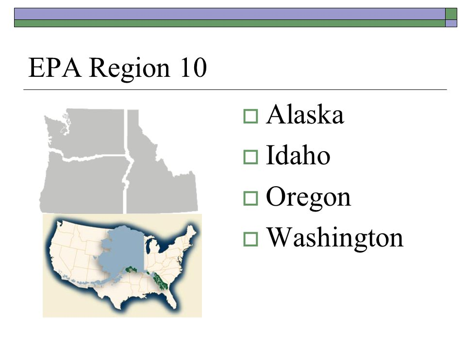 EPA Region 10  Alaska  Idaho  Oregon  Washington