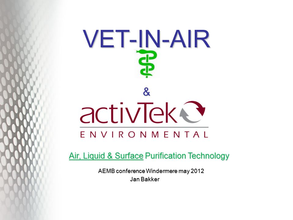 Today About us Explanation of This New Technology Application in civilian environment and public health Application in livestock Wastewater management VET-IN-AIR VET-IN-AIR