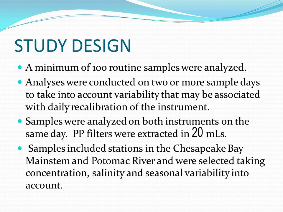 STUDY DESIGN A minimum of 100 routine samples were analyzed.