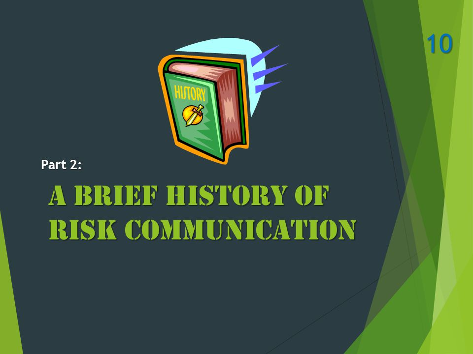 A Brief History of Risk Communication 10 Part 2: