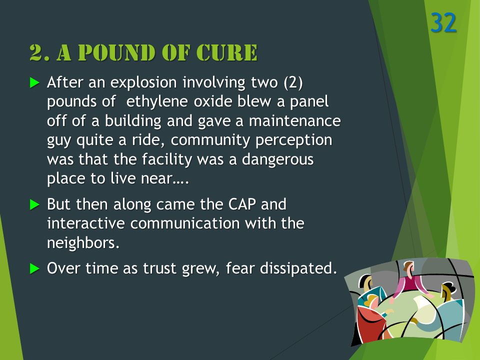 2. A Pound of Cure  After an explosion involving two (2) pounds of ethylene oxide blew a panel off of a building and gave a maintenance guy quite a r