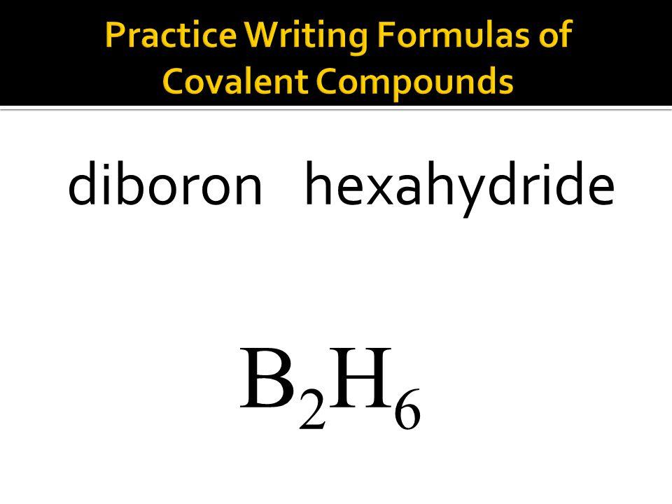 B2H6B2H6 diboron hexahydride