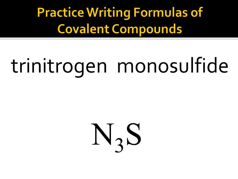 N3SN3S trinitrogen monosulfide