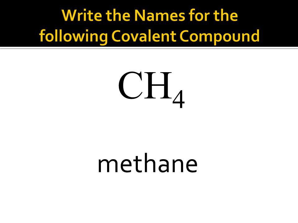 CH 4 methane